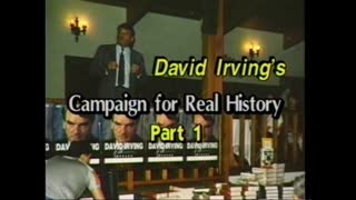 AVOF 146 - David Irving's Campaign for Real History (1991) - 1 of 2