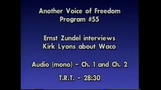 AVOF 055 - Ernst Zundel Interviews Kirk Lyons About the Waco Legal Cases