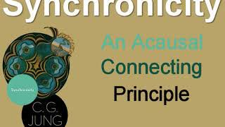 Synchronicity: An Acausal Connecting Principle, by CG (Carl Gustav) Jung.