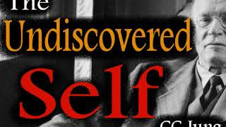 The Undiscovered Self, by Carl Jung (audiobook)