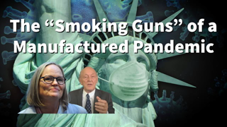 """The """"Smoking Guns"""" of a Manufactured Pandemic - Kristina Borjesson and Prof. Michel Chossudovsky"""