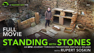 FULL MOVIE: Standing with Stones - an epic journey through stone age Britain & Ireland