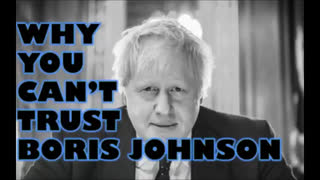 Why You Can't Trust Boris Johnson