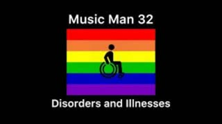 Music Man 32: Before Music Man Overdose| Disorders and Illnesses