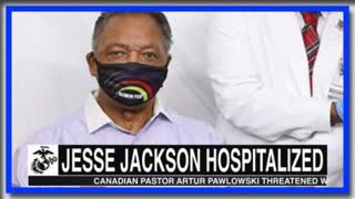 REV JESSE JACKSON HOSPITALIZED AFTER BEING FULLY POISONED BY VAXXXINE