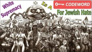 White Supremacy Is a Code Word For Jewish Hate