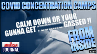 """In-divid-U-alls """"get f***en gassed"""". Footage From Inside Covid Concentration Camps"""