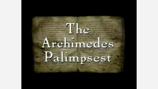 The Story of the Archimedes Palimpsest (1999)