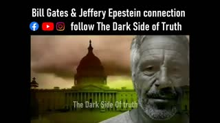 Bill Gates and Jeffery Epstein connection #p3d0f1l3 | The Dark Side of Truth