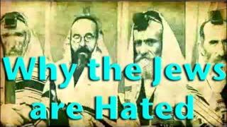 Why the Jews are Hated