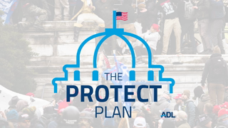 ADL Announces The PROTECT Plan to Fight Domestic Terrorism .