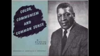 Former Black communist explains EXACTLY how communists destroyed race relations, and use his people.