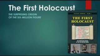 The First Holocaust and the Six Million, short version