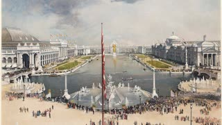 The Chicago Expo - 1893 (The White City)