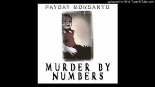 Payday Monsanto - Wizards and Weirdos