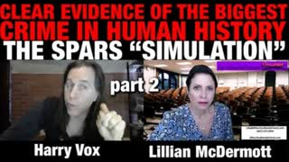 """Proof of the Biggest Crime in Human History - The S.P.A.R.S. """"simulation - pt 2"""