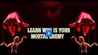 Learn who's your mortal enemy