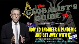 The Globalist's Guide to: how to engineer a pandemic and get away with it (hosted by Rabbi Dr. Swan)