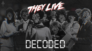 THEY LIVE DECODED