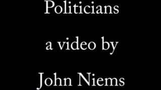 Politicians by John Niems (Official Video)