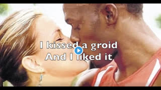 """Goyim Goddess: """"I kissed a groid and I liked it"""" (song)"""