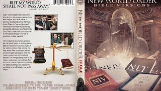 New World Order Bible Versions (What bible should we use?)