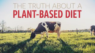 The Truth About a Plant-Based Diet - Pastor Bruce Mejia