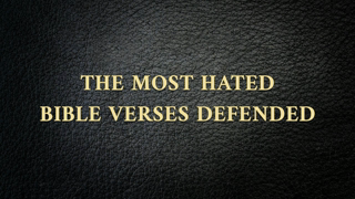 """""""The Most Hated Bible Verses Defended"""" by Pastor Steven L Anderson"""