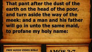 30. Amos Chapter 2 - King James Version KJV Alexander Scourby Free Audio Video Bible