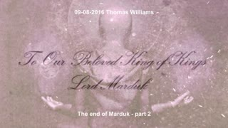 The end of Marduk - part 2 - with Thomas Williams