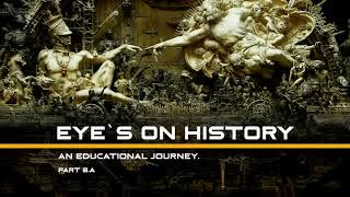 Eyes on History - part 8,a