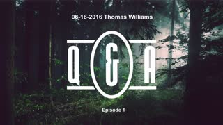 Q&A - Eps 1 - with Thomas Williams