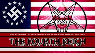 The Fourth Reich - Tomorrow belongs to me.