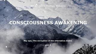 Psy Op/ The Corruption of the Alternative Media  part 3