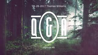 Q&A Eps 46 - with Thomas Williams