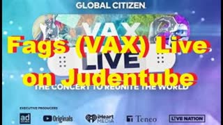 Fags (VAX) Live on Judentube