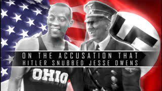 On the Accusation that Hitler Snubbed Jesse Owens