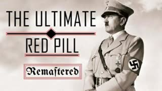 The Ultimate Red Pill Remastered (Full Documentary) by The Fascifist