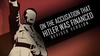 On the Accusation that Hitler was Financed (Revised Version)