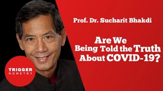 Are We Being Told the Truth About COVID-19?   Prof. Sucharit Bhakdi