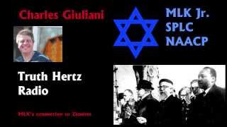 Charles Giuliani - Martin Luther King Jr's Zionist Connections