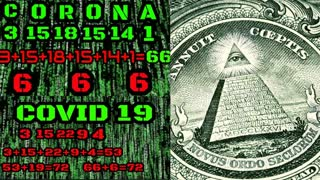 COVID 19 & CORONA = 666 USHERING IN THE ANTICHRIST BEAST SYSTEM