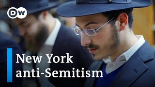 Anti-Semitism on the rise in New York | DW News