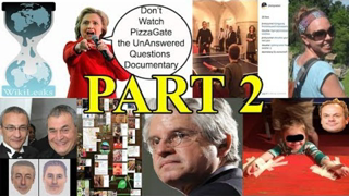 #PizzaGate / #PedoGate - The UnAnswered Questions Documentary - Part 2