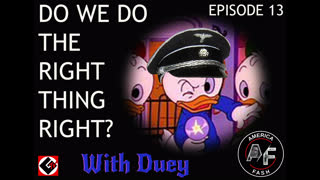 Episode 13 Do We Do The Right Thing Right?