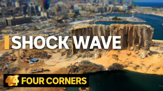 Beirut Blast: The explosion that stole a nation's hope | Four Corners