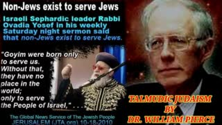 TALMUDIC JUDAISM - BY DR. WILLIAM LUTHER PIERCE