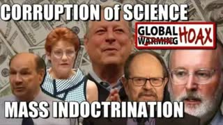 MASS Indoctrination Climate Change FEAR | CORRUPTION of Science 2020
