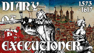 16th Century Executioner Describes His Executions and their Crimes (1573-1617) Franz Schmidt's Diary