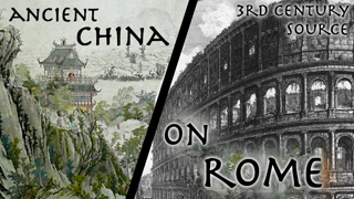 """Ancient Chinese Historian Describes The Roman Empire // 3rd century AD """"Weilüe"""" // Primary Source"""